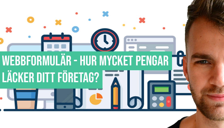Webbformulär: Hur mycket pengar läcker din hemsida?