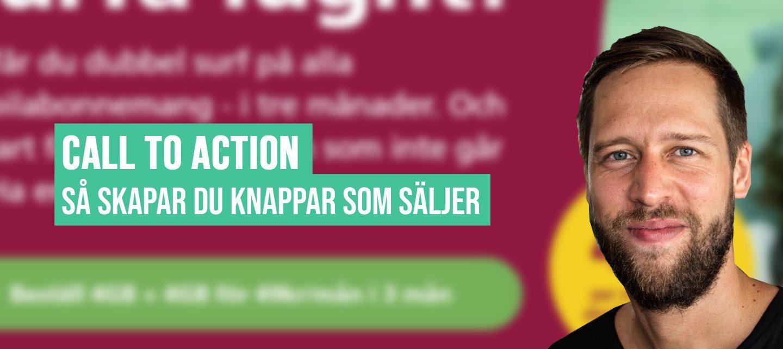Call To Action: Så skapar du knappar som säljer (+11 exempel)